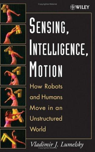 Sensing, Intelligence, Motion