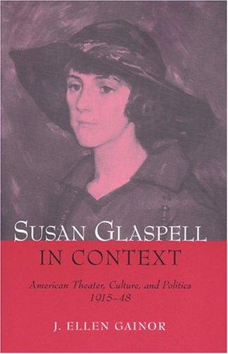 Susan Glaspell in context