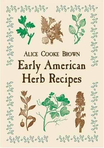 Download Early American Herb Recipes