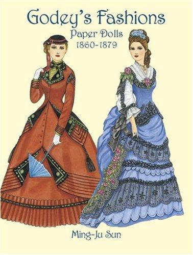 Download Godey's Fashions Paper Dolls 1860-1879
