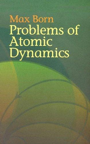 Download Problems of atomic dynamics
