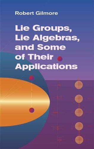 Download Lie groups, Lie algebras, and some of their applications