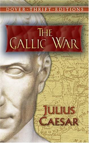 The Gallic War (Thrift Edition)