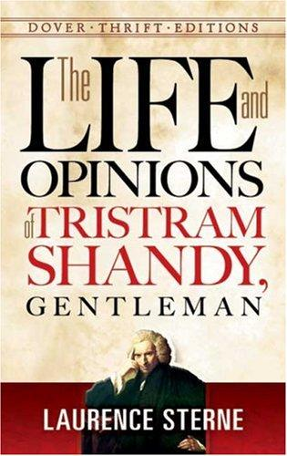 Download The Life and Opinions of Tristram Shandy, Gentleman (Thrift Edition)