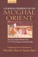 Download A European experience of the Mughal Orient