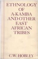 Ethnology of A-Kamba and other East African tribes.