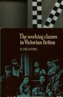 The working classes in Victorian fiction