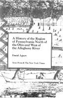 A history of the region of Pennsylvania north of the Ohio and west of the Allegheny River.