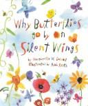 Why butterflies go by on silent wings