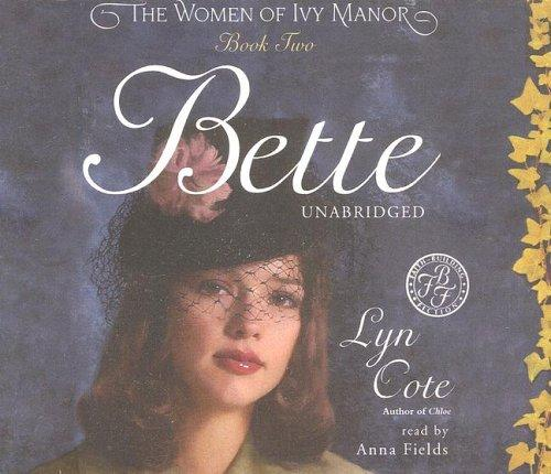 Download Bette (Women of Ivy Manor Series #2)
