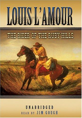 Download The Rider Of The Ruby Hills UNABRIDGED