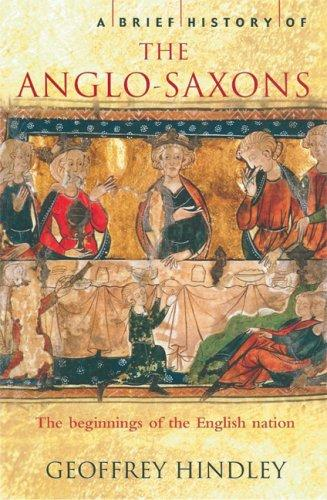 Download A Brief History of the Anglo-Saxons