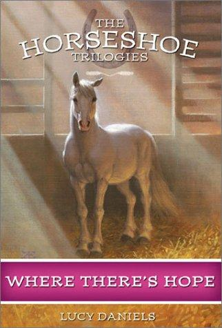 Download Where There's Hope (Horseshoe Trilogies #5)