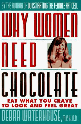 Download Why women need chocolate