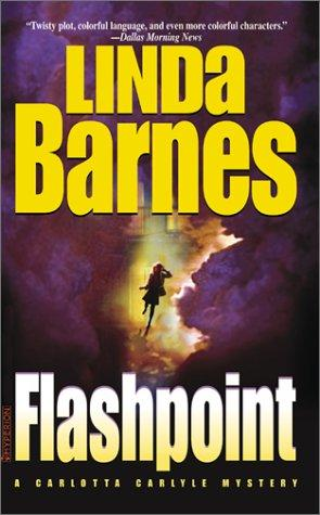 FLASHPOINT (Carlotta Carlyle Mysteries)