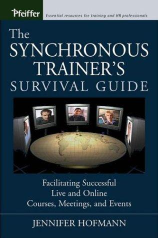 Download The Synchronous Trainer's Survival Guide