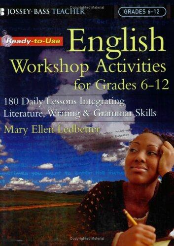 Ready-to-Use English Workshop Activities for Grades 6-12