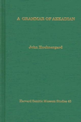 Image for A Grammar of Akkadian (Harvard Semitic Studies) (English and Akkadian Edition)