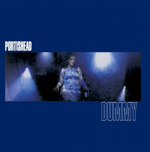 Album cover for Dummy by Portishead.