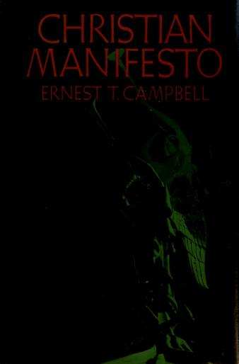 Cover of: Christian manifesto | Ernest T. Campbell