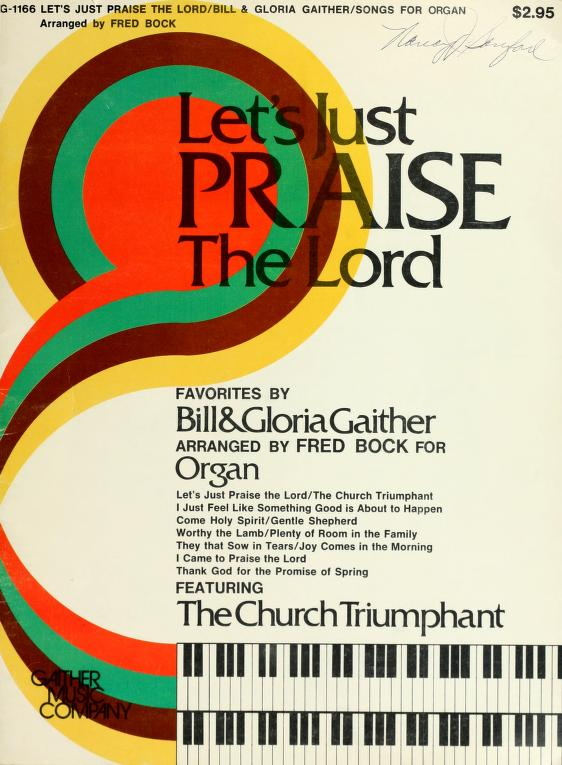 Let's just praise the Lord by Fred Bock