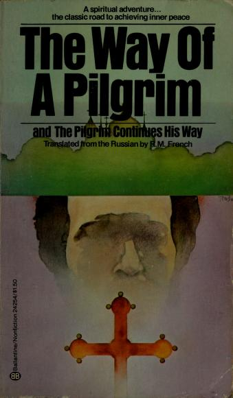 The Way of a Pilgrim by R.M. French