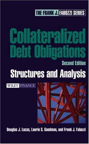 Collateralized Debt Obligations by Frank J. Fabozzi