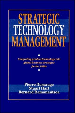 Strategic technology management by Pierre Dussauge