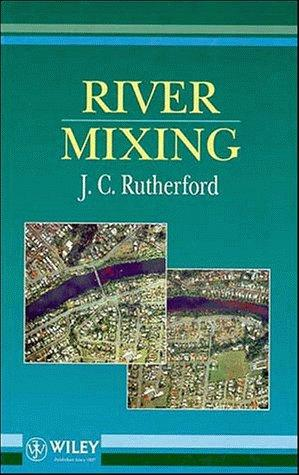 River mixing by J. C. Rutherford