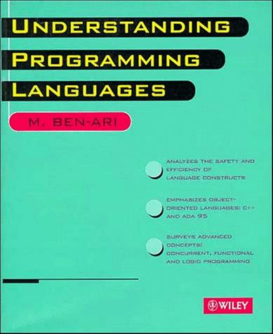 Understanding programming languages by M. Ben-Ari