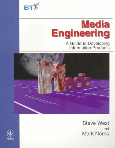 Media engineering by S. West