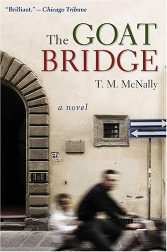 The Goat Bridge: A Novel (Sweetwater Fiction: Originals) by T.M. McNally