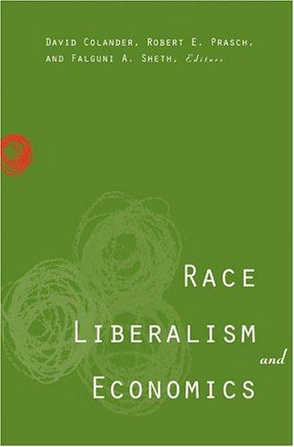 Race, liberalism, and economics by