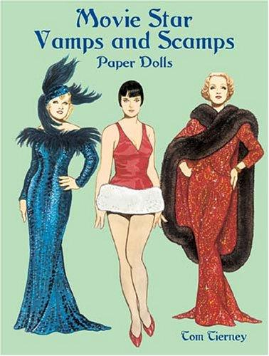 Movie Star Vamps and Scamps Paper Dolls by Tom Tierney