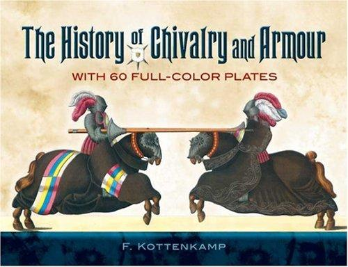 The History of Chivalry and Armour