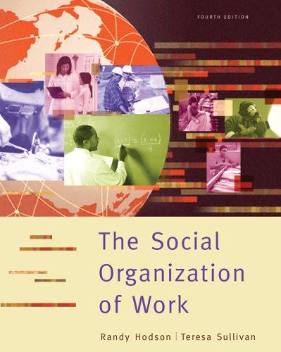 The social organization of work by