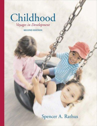 Childhood by Spencer A. Rathus