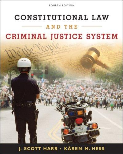 Constitutional law and the criminal justice system by