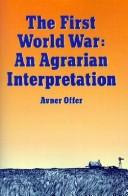 The First World War by Avner Offer