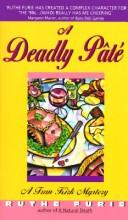 A Deadly Pate (Fran Kirk Series , Vol 3) by Ruthe Furie