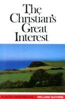 The Christian's great interest.