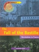 The fall of the Bastille by Ross, Stewart.