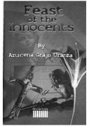Feast of the innocents by Azucena Grajo Uranza