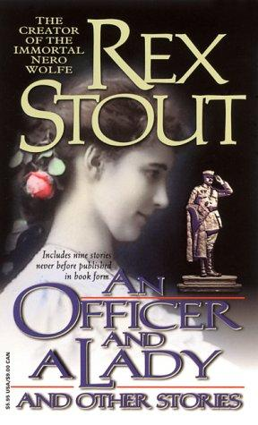 An officer and a lady, and other stories by Rex Stout