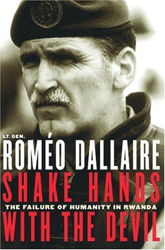 Shake hands with the devil by Roméo Dallaire