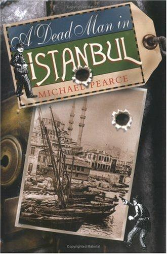 A Dead Man in Istanbul by Michael Pearce