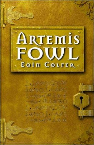 Artemis Fowl (Artemis Fowl, Book 1) by Eoin Colfer