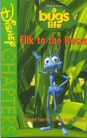 Flik to the rescue by Jane B. Mason
