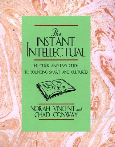 The instant intellectual by Norah Vincent