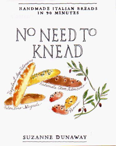 No Need to Knead by Suzanne Dunaway